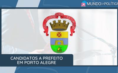 Saiba quem são os Candidatos a Prefeito em Porto Alegre