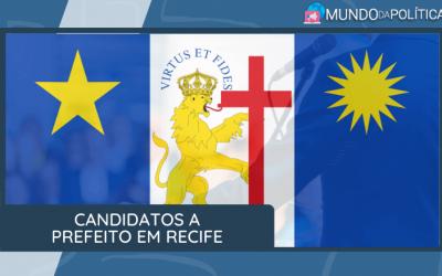 Veja quem são os Candidatos a Prefeito em Recife!