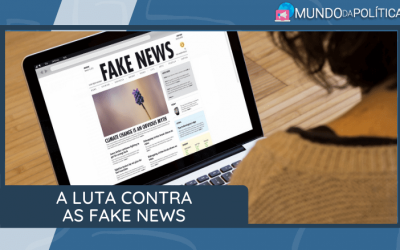 A luta contra as Fake News durante as Eleições