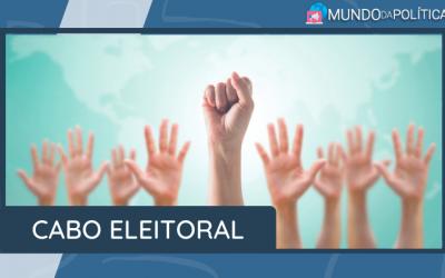 Conheça a importância do Cabo Eleitoral!