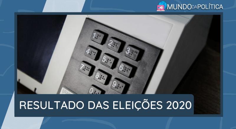 Resultado das Eleições Municipais 2020! Acompanhe AQUI!